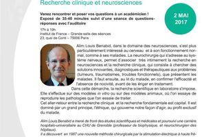 Rencontre avec A.L. Benabid - Recherche clinique et neurosciences - 2 mai 2017