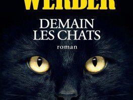 Demain les chats - de Bernard WERBER