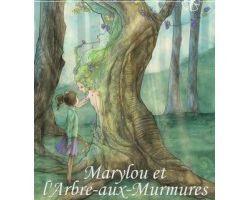 Marylou et l'Arbre aux Murmures - de Gaëlle K. KEMPENEERS