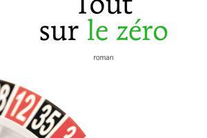 Chronique 38 -17: tout sur le zéro de Pierre Bordage