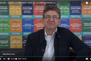 Après le 1er tour, Jean-Luc Mélenchon s'explique sur son site youtube
