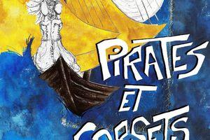 PIRATES ET CORSETS au Bouffon Théâtre !
