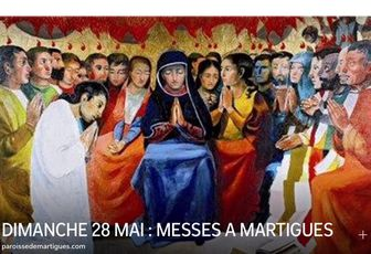 DIMANCHE 28 MAI : MESSES A MARTIGUES