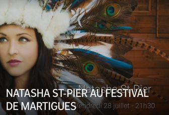 NATASHA ST-PIER AU FESTIVAL DE MARTIGUES