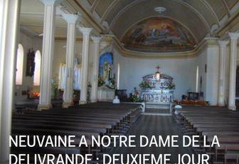 NEUVAINE A NOTRE DAME DE LA DELIVRANDE : DEUXIEME JOUR