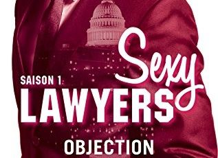 Sexy Lawyers, tome 1 : Objection d'Emma Chase