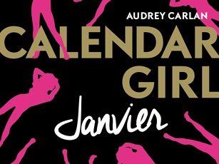 Calendar Girl - Janvier d'Audrey Carlan