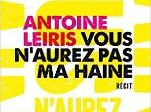Vous n'aurez pas ma haine d'Antoine Leiris