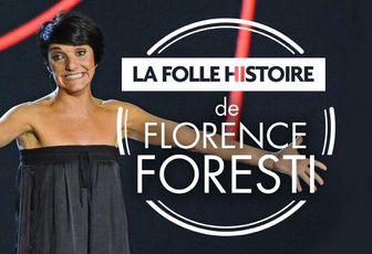 Inédit, La folle histoire de Florence Foresti, le jeudi 23 février 2017 à 21h00 sur C8
