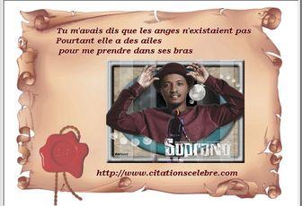 Citation de Soprano, de son vrai nom Saïd M'Roumbaba un rappeur, chanteur et compositeur français d'origine comorienne