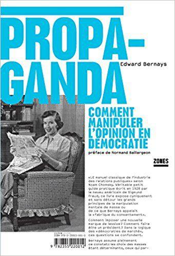 Livre Propaganda, de Edward Bernays, aux éditions Zones