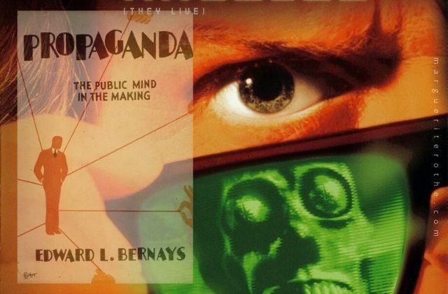 Propaganda, de Edward Bernays et Invasion Los Angeles, de John Carpenter.