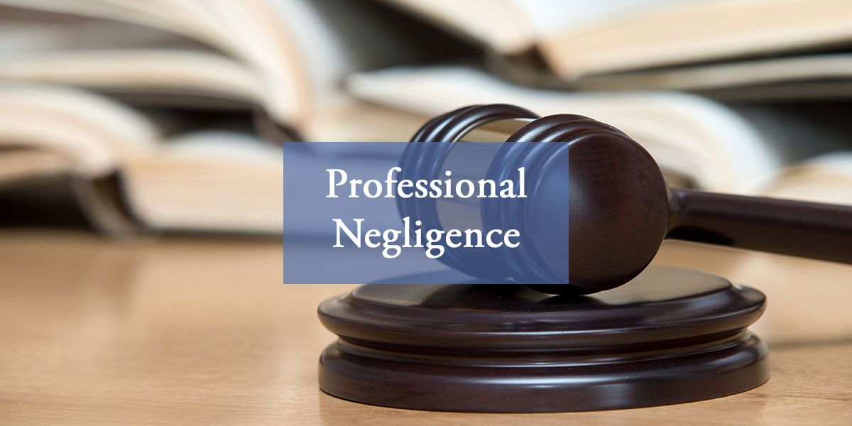 A Guide To Professional Negligence