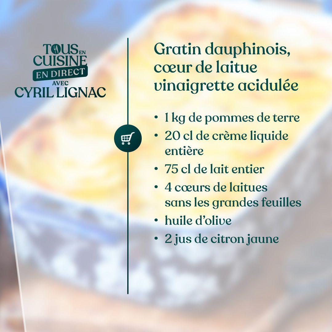 gratin dauphinois, cœur de laitue avec sa vinaigrette acidulée