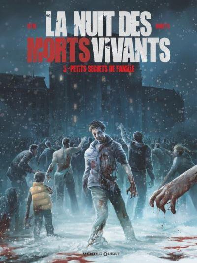La nuit des morts vivants Tome 3 : Petits secrets de famille