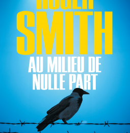 Au milieu de nulle part de Roger Smith