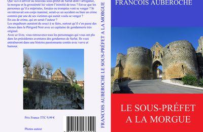 FRANCOIS AUBEROCHE LE SOUS-PRÉFET A LA MORGUE