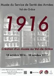 EXPOSITION A PARIS : « 1916, CREATION D'UN MUSEE AU VAL DE GRACE »