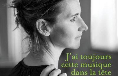 J'ai toujours cette musique dans la tête d'Agnès Martin-Lugand