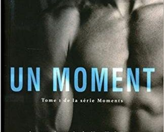 Moments – Tome 1 : Un moment de Marie Hall