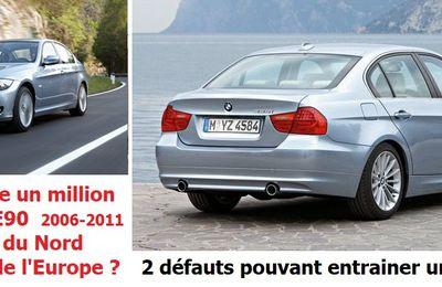 BMW rappelle un million de Série 3 -E90 en Amérique du Nord mais ... mais quid de la france !