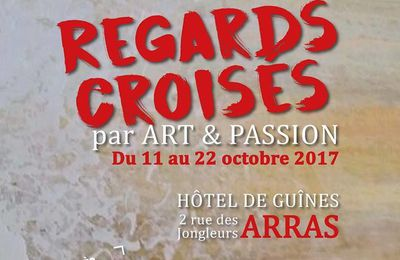 REGARDS CROISES ARRAS du 11 au 22 Octobre 2017