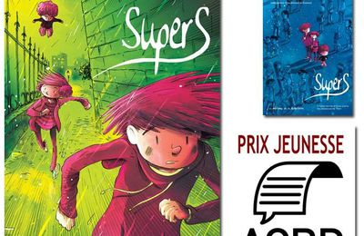 """Supers"" tome 2, lauréat du prix ACBD !!!"