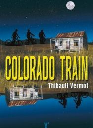 Colorado Train - Thibault VERMOT - Sandrine