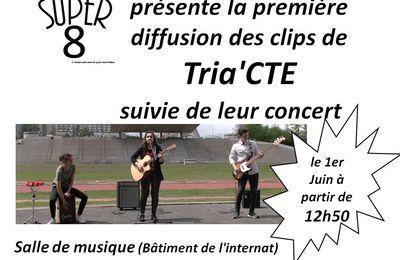 2 clips et un concert : Tria'CTE en Super 8 !