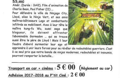 Lego NinJago au P'it ciné à PLOUGASTELL, à partir de 5/6 ans..... départ DU CAR d'Irvillac le 18 octobre à 13h30 ....sur le parking de KERLEVENEZ