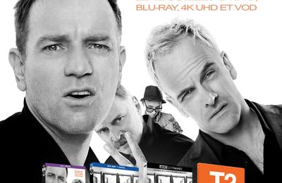 T2 TRAINSPOTTING le 12 Juillet 2017 en DVD, BLU-RAY, 4K UHD ET VOD chez SONY