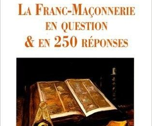 La Franc-maçonnerie en question