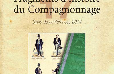 Fragments d'histoire du Compagnonnage n°17