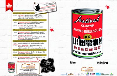 """Bientot le Festival Les Irrépressibles """"clowns et autres burlesques"""" 8 au 13 Mai 2017"""