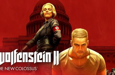 [MON AVIS] Wolfenstein The New Colossus