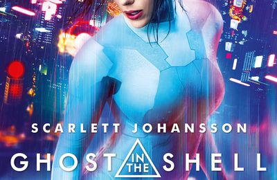 Ghost in the Shell, Rupert Sanders, 2017