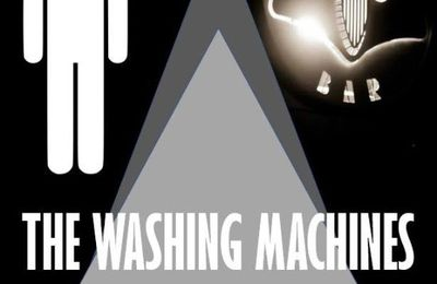 ▶  Vendredi 28/07/2017 - 21:00 The washing machines (Cover band) @ Rock Classic - rue Marché au Charbon, 55 à 1000 Bruxelles - Entrée gratuite !