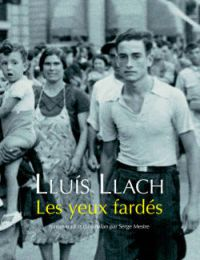 Les yeux fardés de Lluis Lllach, collection Babel Acte Sud