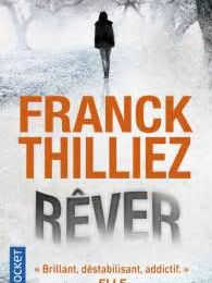 Rêver de Franck Thilliez, collection Pocket