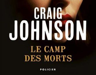 Le camp des morts de Craig Johnson, collection Points Seuil