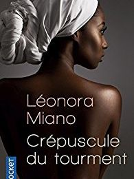 Crépuscule du tourment de Leonora Miano, Collection Pocket
