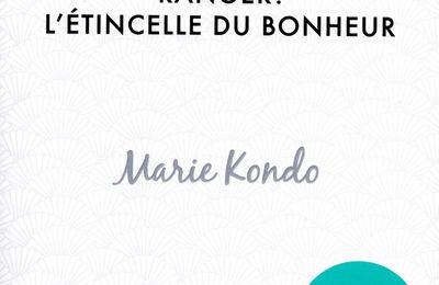 Ranger : l'étincelle du bonheur (Marie Kondo)