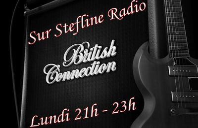 Ce 06/11, A 21H Votre Emission Rock BRITISH CONNECTION (Session 235)