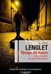 "Alfred LENGLET ""Temps de haine"