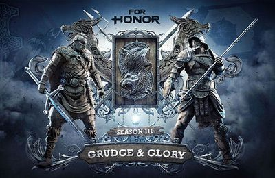 La Saison 3 de For Honor, « Grudge & Glory », est désormais disponible