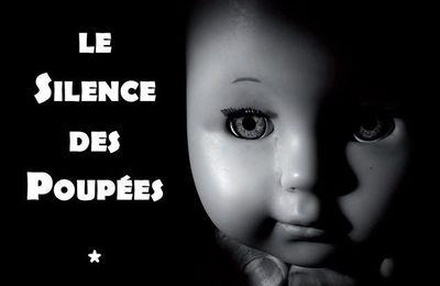 Le Silence des poupées - mon nouveau roman !