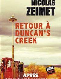 """""""Retour à Ducan's Creek"""", Nicolas Zeimet"""