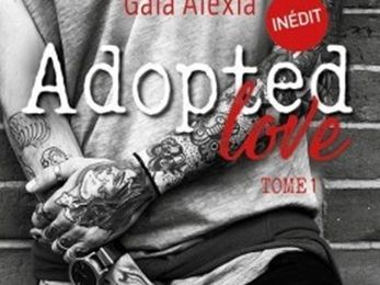 Adopted Love tome 1 de Gaïa ALEXIA