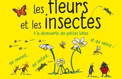 Les Fleurs et les insectes, volume 1