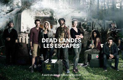 """""""Dead Landes : Les escapés"""", nouvelle série inédite diffusée dès ce soir sur France 4"""